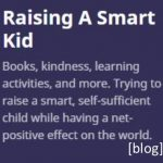 Raising a Smart Kid blog
