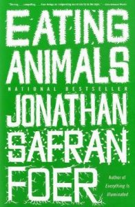 eating animals by jonathan safran foer book cover
