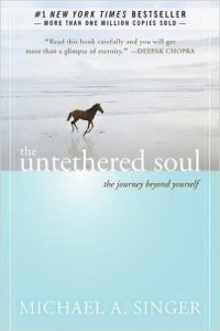 The Untethered Soul: The Journey Beyond Yourself by Michael A. Singer book cover