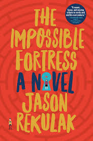 the impossible fortress by Jason Rekulak book cover