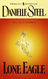 lone eagle by Danielle Steel book cover