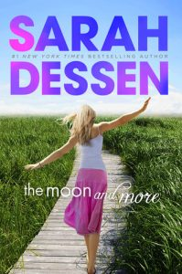 the moon and more by sarah dessen book cover