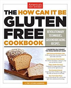 The how can it be gluten free cookbook : revolutionary techniques, groundbreaking recipes by america's test kitchen book cover