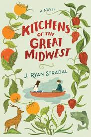 kitchens of the great midwest by J. Ryan Stradal book cover