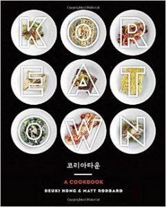 koreatown: a cookbook by Deuki Hong & Matt Rodbard book cover