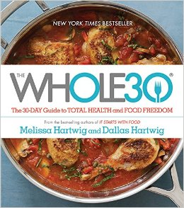 The whole30 : the 30-day guide to total health and food freedom by Melissa & Dallas Hartwig book cover