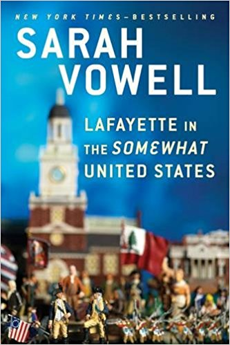 Lafayette and the Somewhat United States book cover
