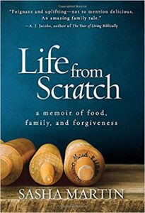 Life from scratch : a memoir of food, family, and forgiveness by Sasha Martin book cover