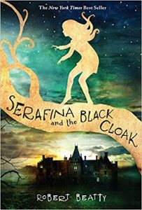 Serafina and the Black Cloak by Robert Beatty book cover