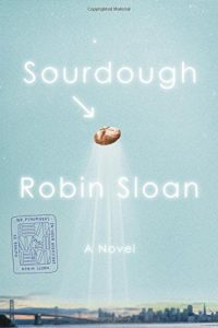 Sourdough by Robin Sloan book cover