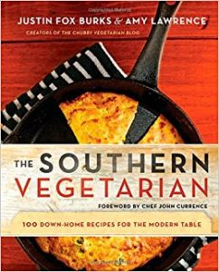 The Southern Vegetarian Cookbook: 100 Down-Home Recipes for the Modern Table by Justin Fox Burks and Amy Lawrence book cover