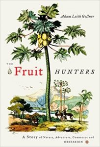 the fruit hunters by adam gollner book cover