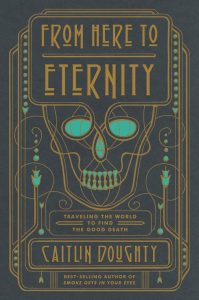 from here to eternity by caitlin doughty book cover