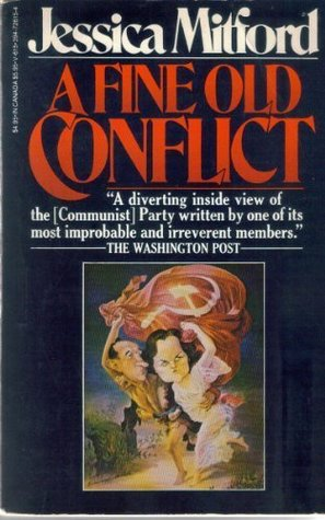 a fine old conflict by jessica mitford book cover