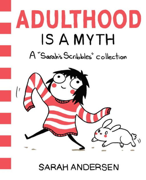 adulthood is a myth by sarah andersen