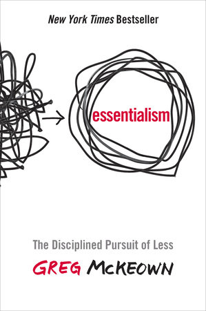 essentialism the disciplined pursuit of less by greg mckeown book cover