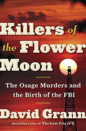 killers of the flower moon the osage murders and the birth of the fbi by david grann book cover