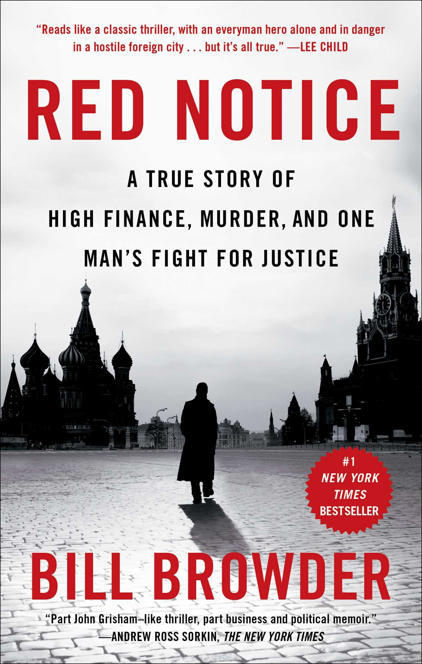 red notice a true story of high finance, murder, and one man's fight for justice by bill browder