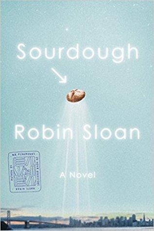 sourdough by robin sloan book cover