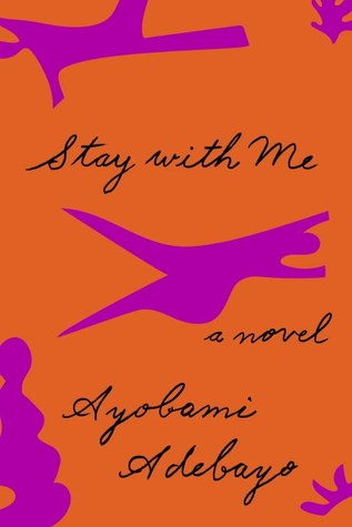 stay with me by ayobami adebayo book cover