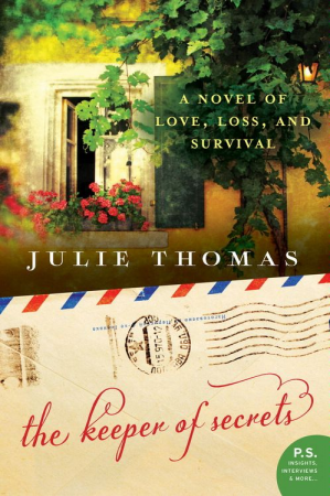 the keeper of secrets a novel of love, loss, and survival by julie thomas