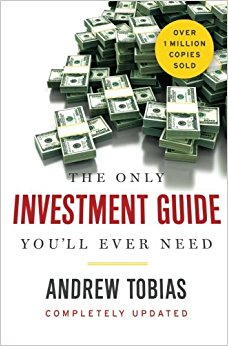 the only investment guide you'll ever need by andrew tobias