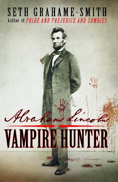 abraham lincoln vampire hunter seth grahame-smith book cover