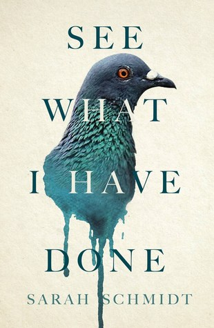 see what i have done by sarah schmidt book cover