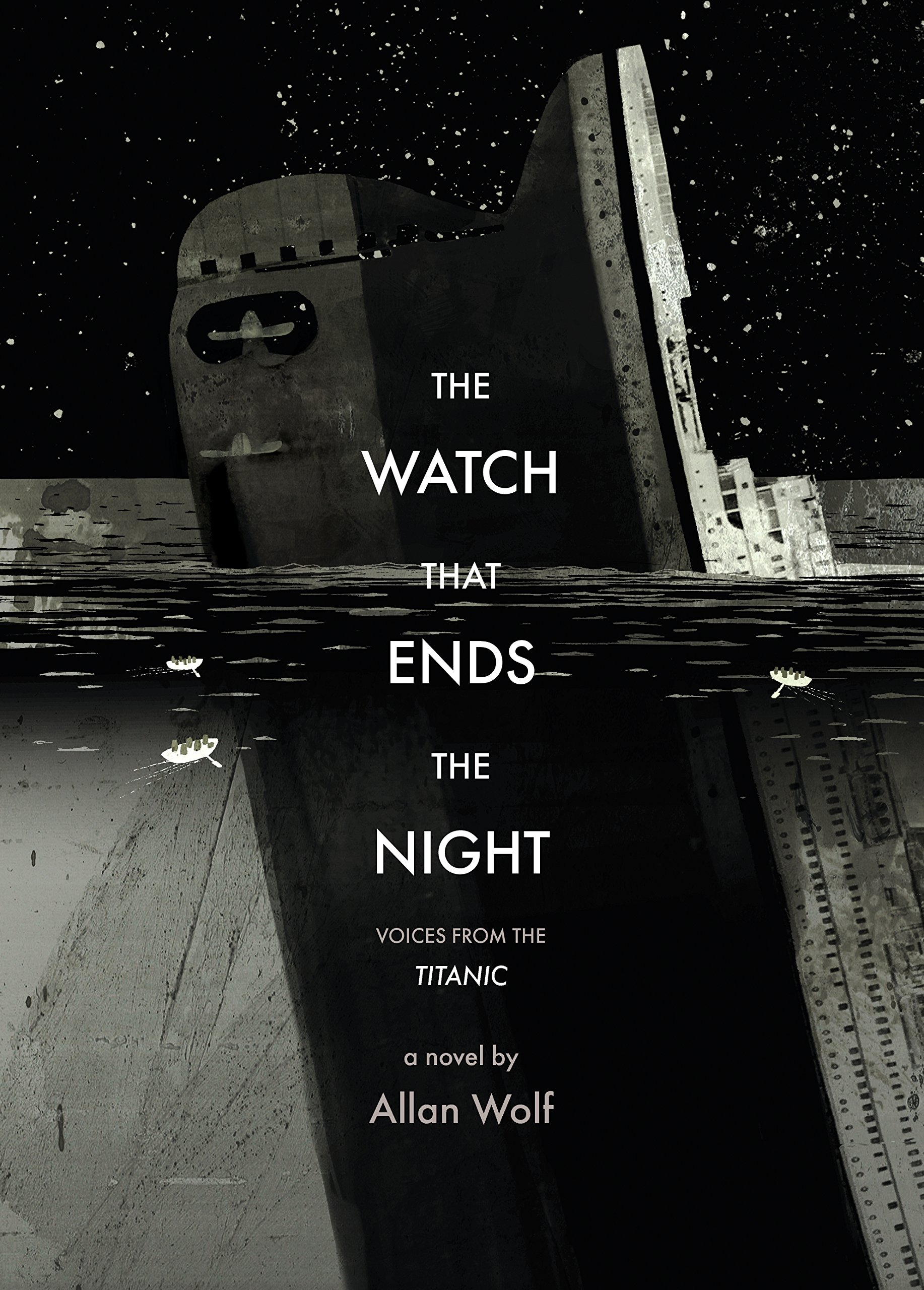 the watch that ends the night voices from the titanic by allan wolf book covers