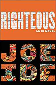 book cover: Righteous by Joe Ide