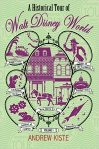 A Historical Tour of Walt Disney World by Andrew Kiste book cover