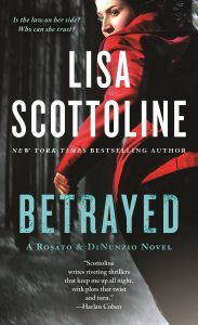 Betrayed: A Rosato & DiNunzio Novel by Lisa Scottoline book cover