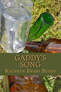 Gaddy's Song (Pettigrew Farm Series, Book 3) by Kathryn Ewers Bundy book cover