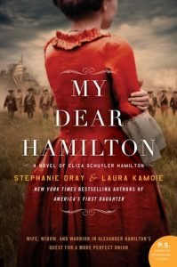 My Dear Hamilton by Stephanie Dray and Laura Kamoie book cover