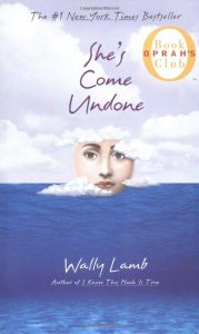 She's Come Undone by Wally Lamb book cover
