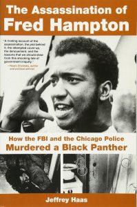 The Assassination of Fred Hampton: How the FBI and the Chicago Police Murdered a Black Panther by Jeffrey Haas book cover
