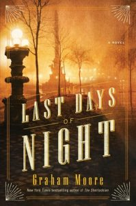The Last Days of Night by Graham Moore book cover