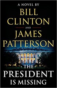 The President Is Missing by James Patterson and Bill Clinton book cover