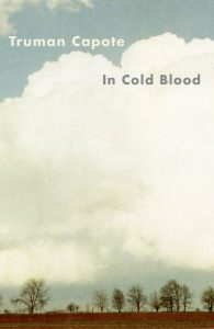 In Cold Blood: A True Account of a Multiple Murder and Its Consequences by Truman Capote book cover