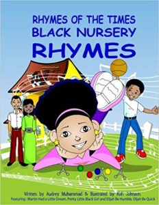 Rhymes of the Times: Black Nursery Rhymes by Audrey Muhammad book cover