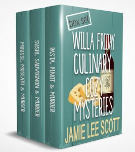 Willa Friday Culinary Cozy Mystery Series by Jamie Lee Scott box set image including Pasta, Pinot and Murder; Sushi, Sauvignon and Murder; Mousse, Moscato and Murder