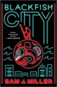 blackfish city by sam j. miller book cover