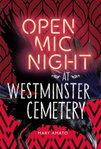 open mic night at westminster cemetary by mary amato book cover