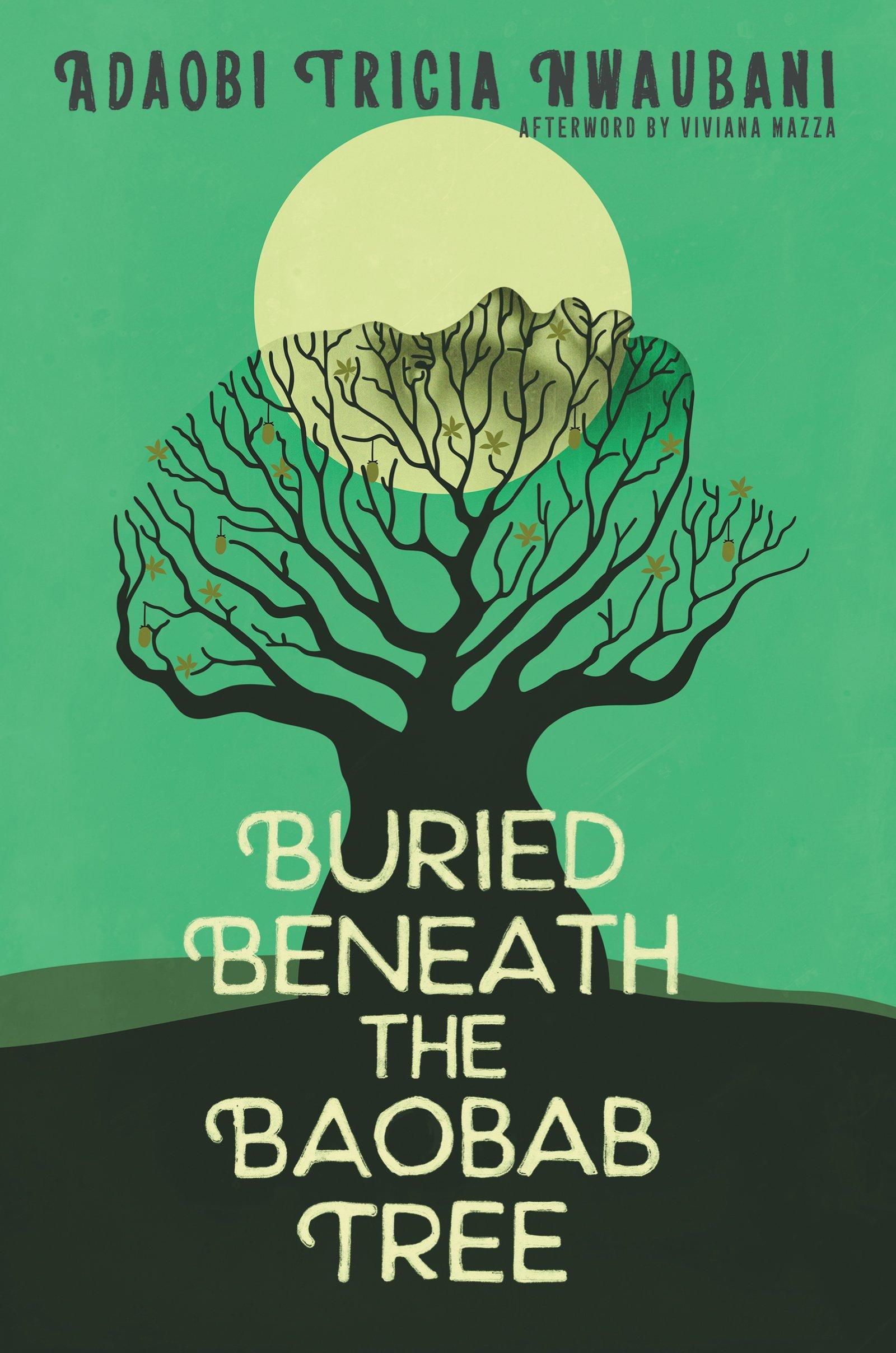 Buried beneath the Baobab Tree by Adaobi Tricia Nwaubani