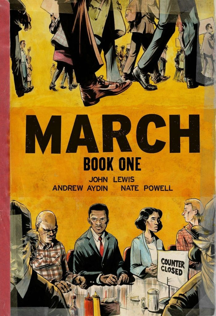 March: Book 1 (A Graphic Novel) by John Lewis, Andrew Aydin, and Nate Powell