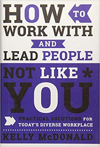 How to Work and Lead People Not Like You book cover