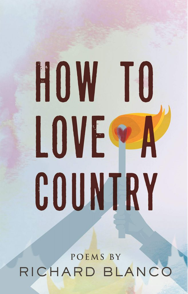 How to Love a Country: Poems by Richard Blanco
