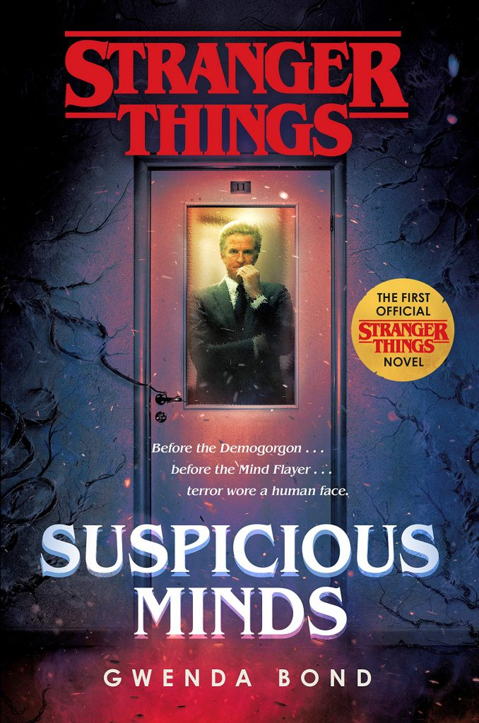 Suspicious Minds, a Stranger Things novel by Gwenda Bond