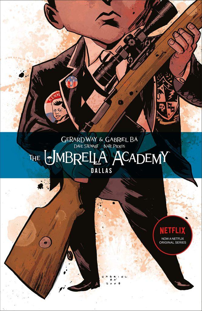 The Umbrella Academy: Dallas by Gerard Way and Gabriel Ba