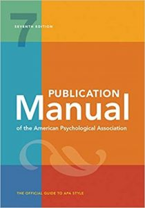 APA Publication Manual, 7th edition: The Official Guide to APA Style